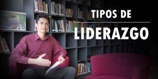 Tipos de Liderazgo - Lider Cortes